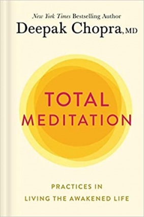 MJCCA Book Fest In Your Living Room Live Presents Deepak Chopra - Total Meditation Virtual Event