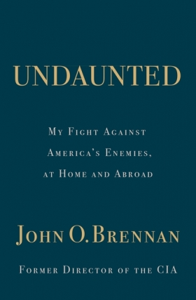 Former CIA Director John Brennan - Undaunted Exclusive Virtual Event