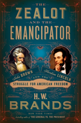 H. W. Brands - The Zealot and the Emancipator Virtual Event