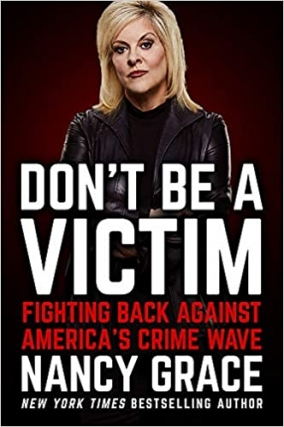 MJCCA Book Fest In Your Living Room Live Presents Nancy Grace - Don't Be a Victim Virtual Event