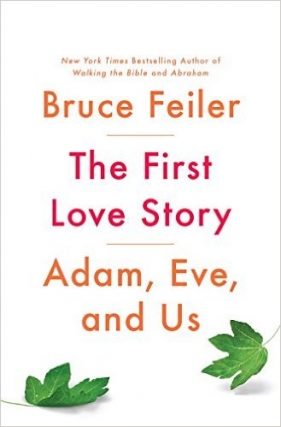 Bruce Feiler | THE FIRST LOVE STORY