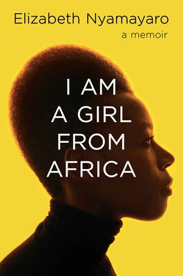 Atlanta History Center Presents Elizabeth Nyamayaro in conversation with Pat Mitchell - I Am a Girl from Africa Virtual Event