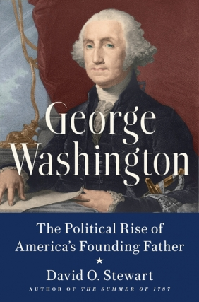 Atlanta History Center Presents David O. Stewart in conversation with Kevin Butterfield - George Washington Virtual Event