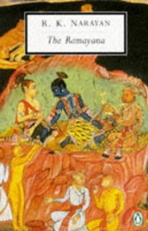 The Ramayana: A Shortened Modern Prose Version of the Indian Epic (Penguin Twentieth-Century Classics). ANONYMOUS.
