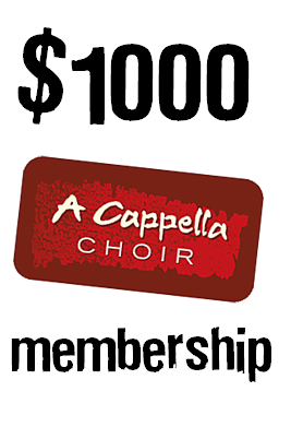 $1000 choir membership