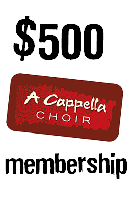 $500 choir membership