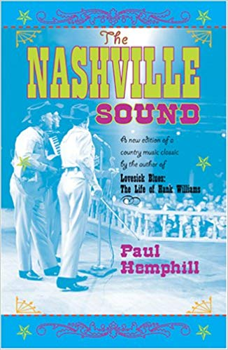 The Nashville Sound. PAUL HEMPHILL.