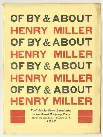 Of, By & About Henry Miller