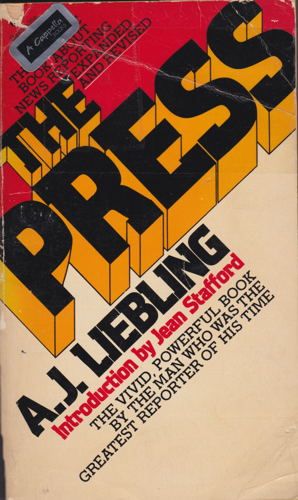 THE PRESS-REV & UPDATED. A J. Liebling.