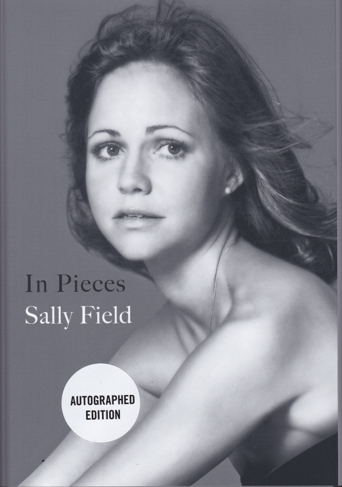 In Pieces -- SIGNED COPY. Sally Field.