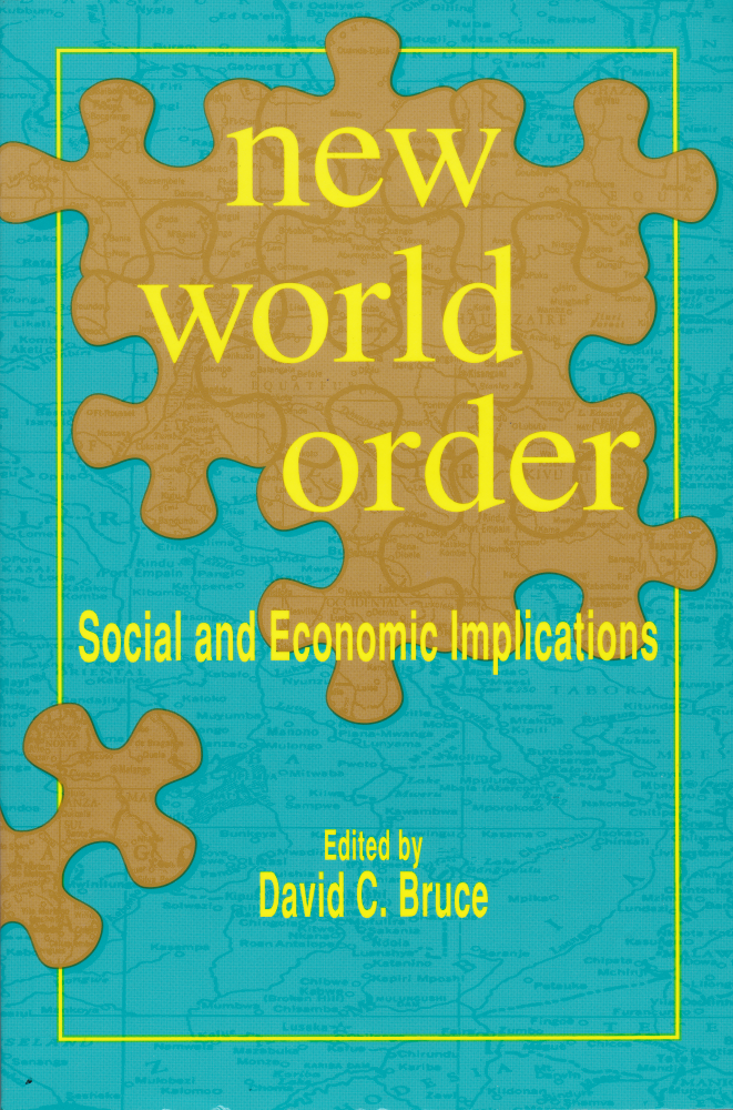 New World Order: Social and Economic Implications, 1993 (English and Spanish Edition). David C. Bruce.
