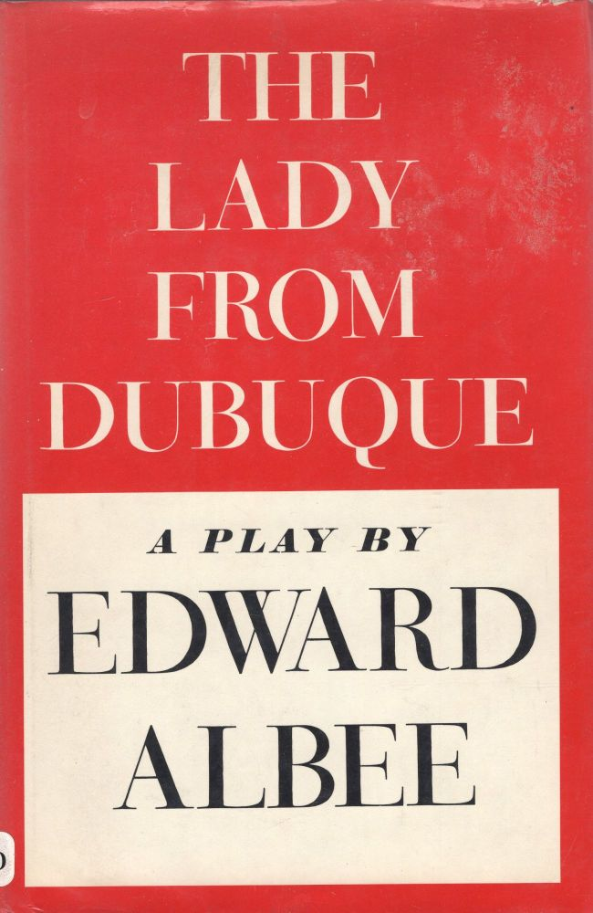 The Lady from Dubuque. Edward Albee.
