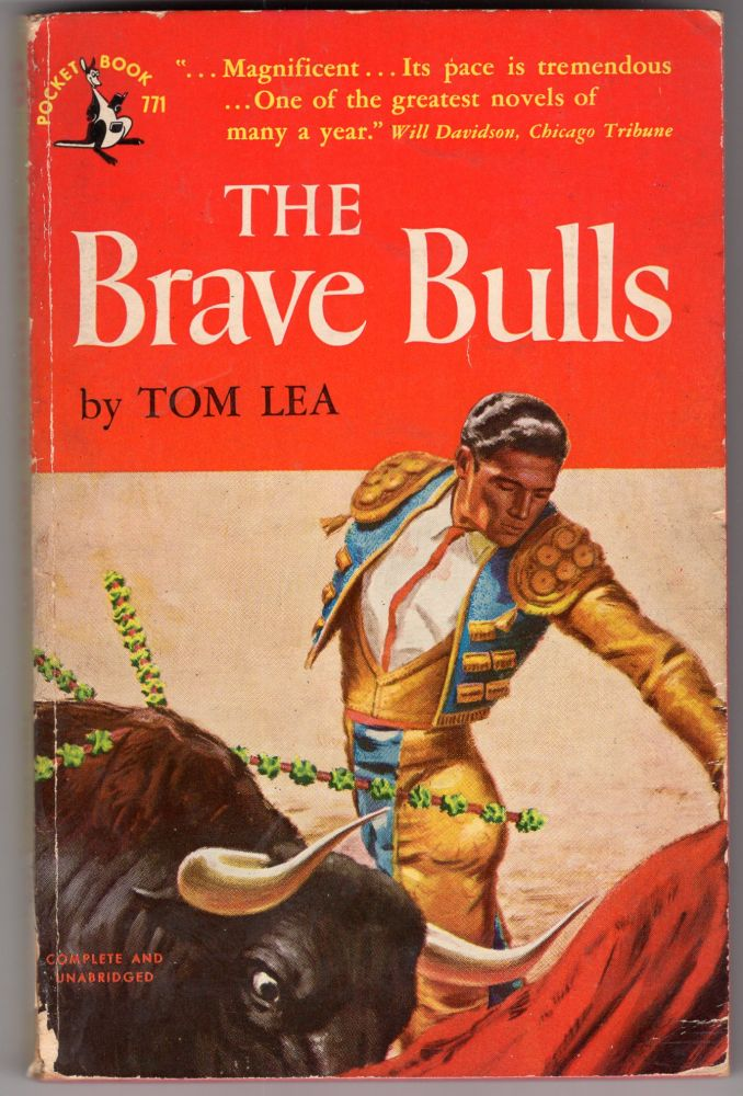 The Brave Bulls. Tom Lea.