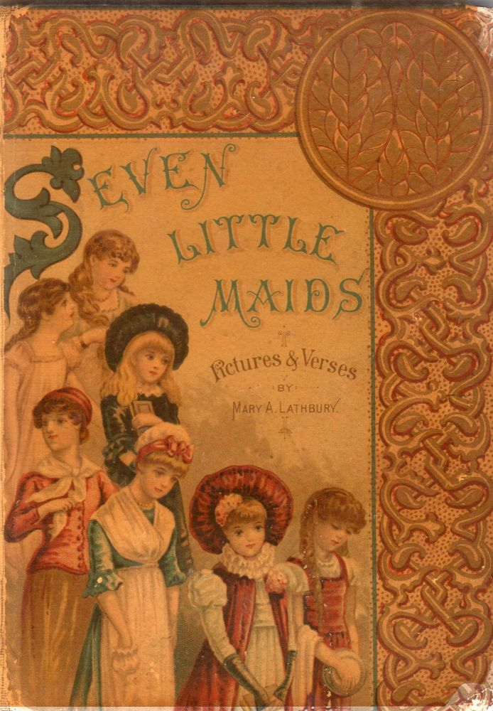 Seven little maids; or,: The birthday week. Mary A. Lathbury.