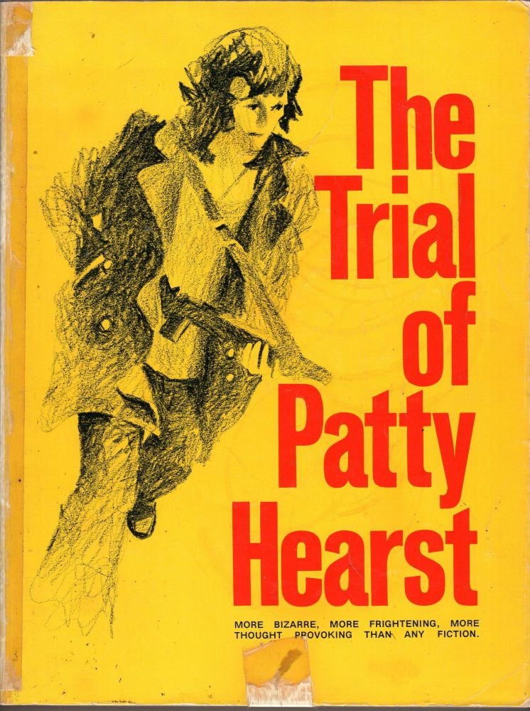 The Trial of Patty Hearst. Carolyn Anspacher.