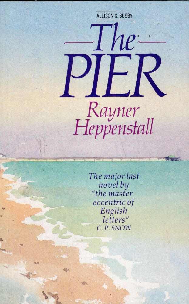 The Pier. Rayner Heppenstall.