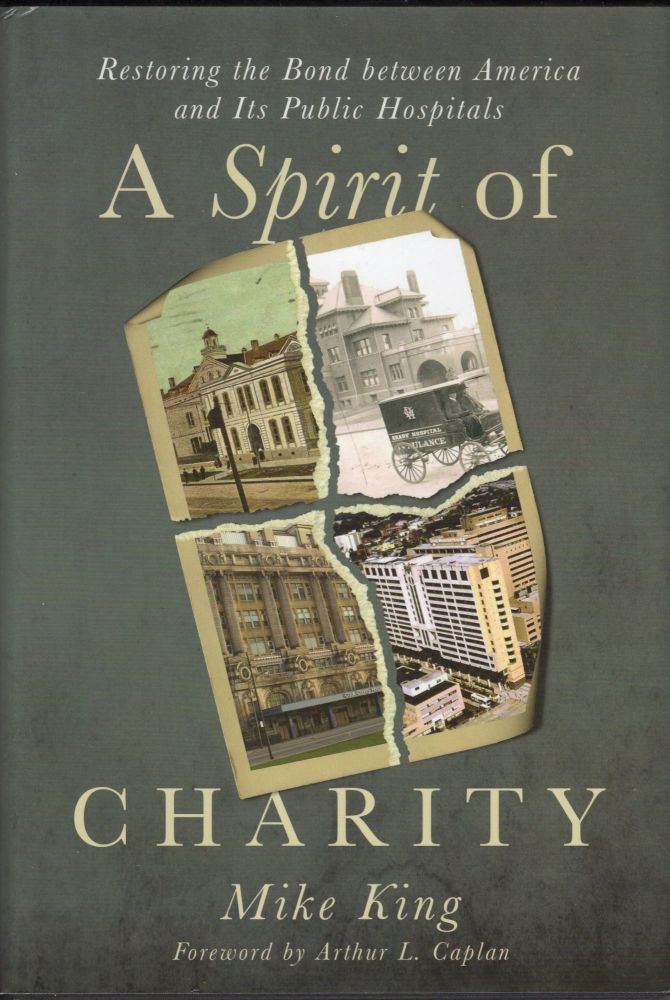 A Spirit of Charity. Mike King.