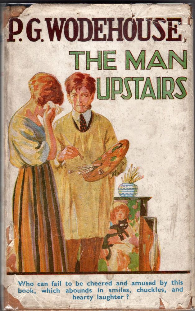 The Man Upstairs and Other Stories. P. G. Wodehouse.