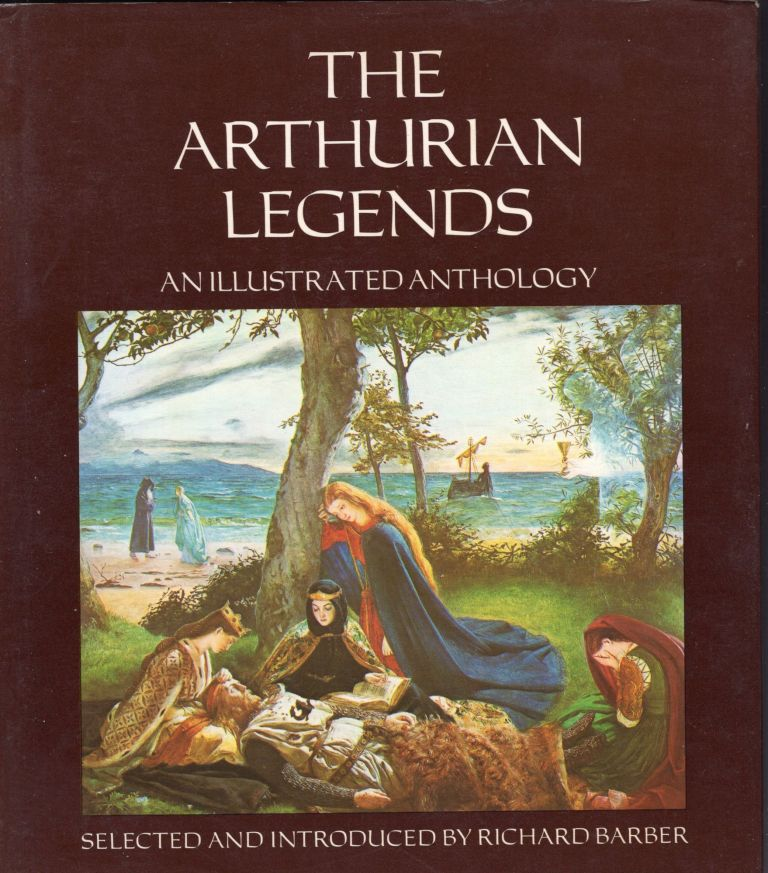 The Arthurian Legends: An Illustrated Anthology. Richard Barber, Geoffrey of Monmouth, Marie de France, Chrétien de Troyes, Gottfried von Strassburg, Wolfram von Eschenbach, Sir Thomas Mallory, John Leland, Thomas Wharton, Thomas Love Peacock, Alfred Tennyson, Matthew Arnold, William Morris, Algernon Swinburne, Charles Williams, T. H. White.