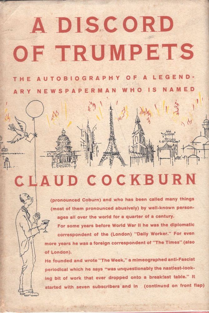 A Discord of Trumpets: An Autobiography. Claud Cockburn.