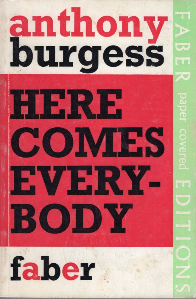 Here Comes Everybody: An Introduction to James Joyce for the Ordinary Reader. Anthony Burgess.