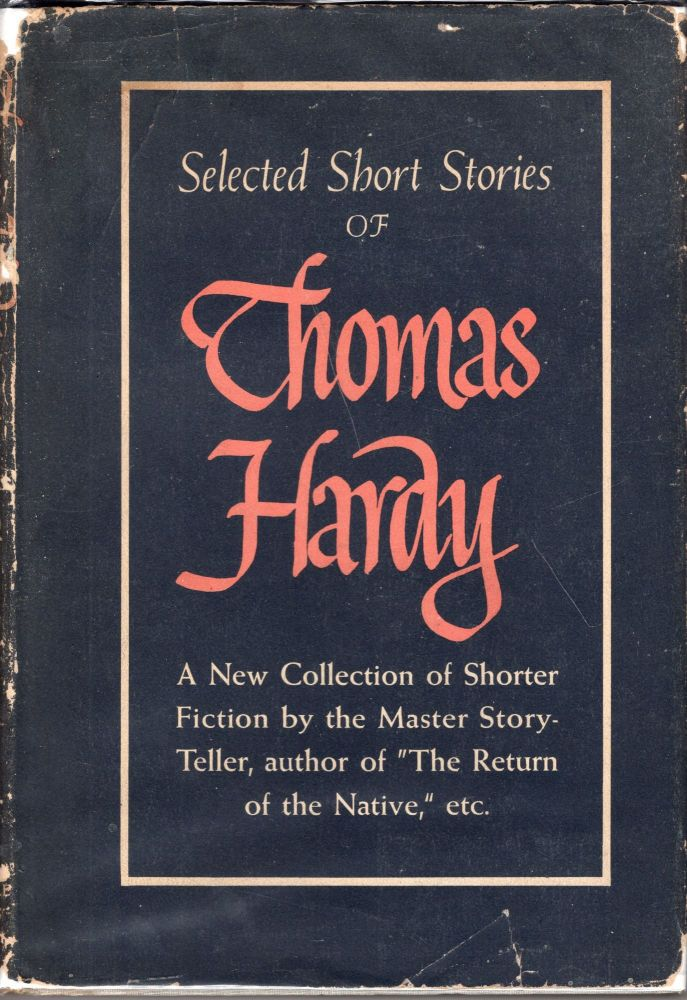 Selected Short Stories of Thomas Hardy. Thomas Hardy.