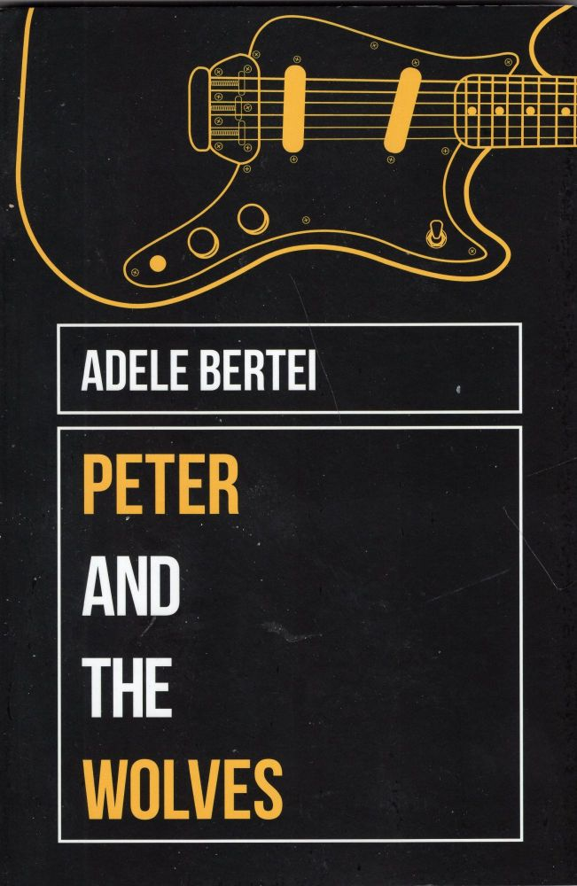 Peter and the Wolves. Adele Bertei.