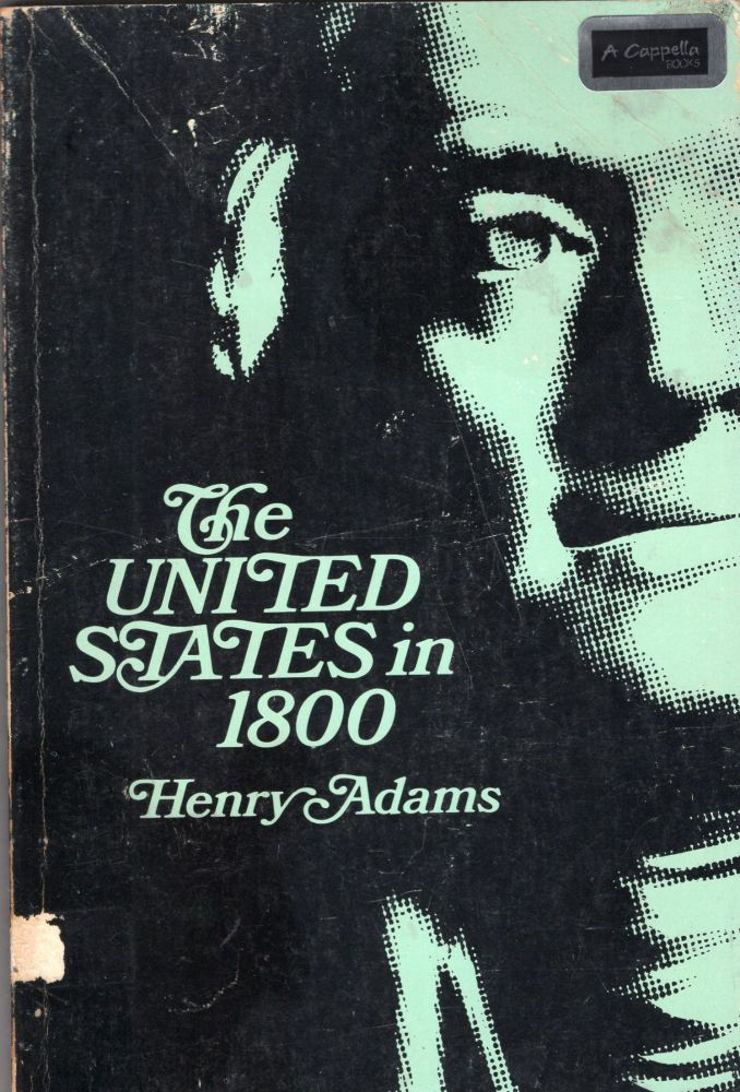 United States in 1800. HENRY ADAMS.