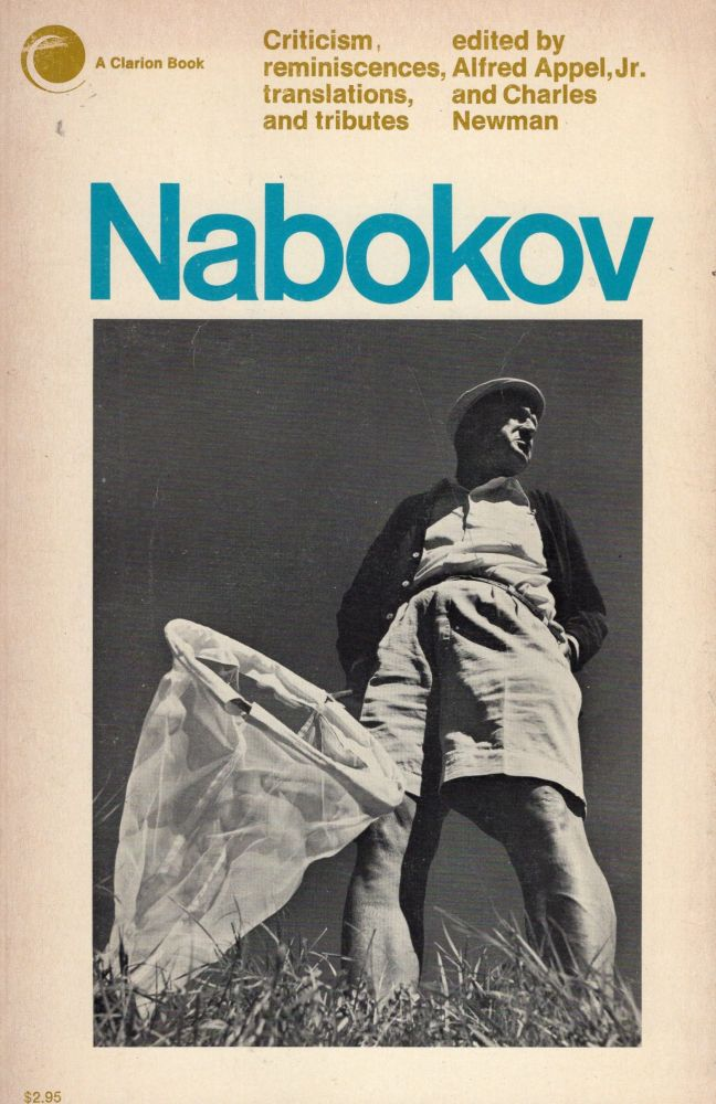 Nabokov: Criticism, reminiscences, translations and tributes. Alfred Jr. Appel, Charles Newman.