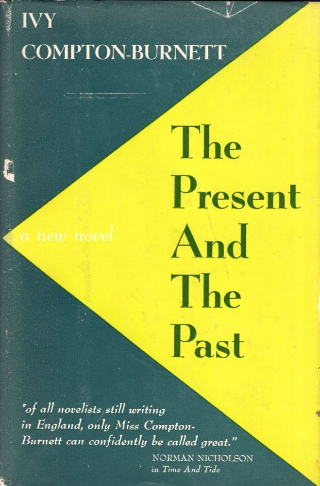 The Present and the Past. Ivy Compton-Burnett.