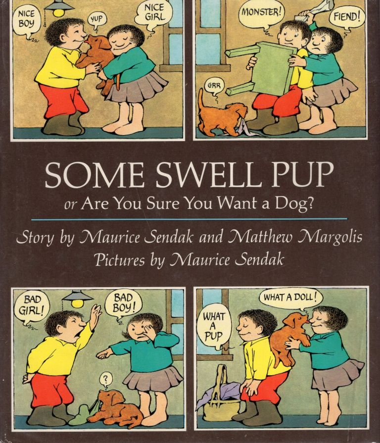 Some Swell Pup; or, Are You Sure You Want a Dog? Maurice Sendak, Matthew, Margolis.