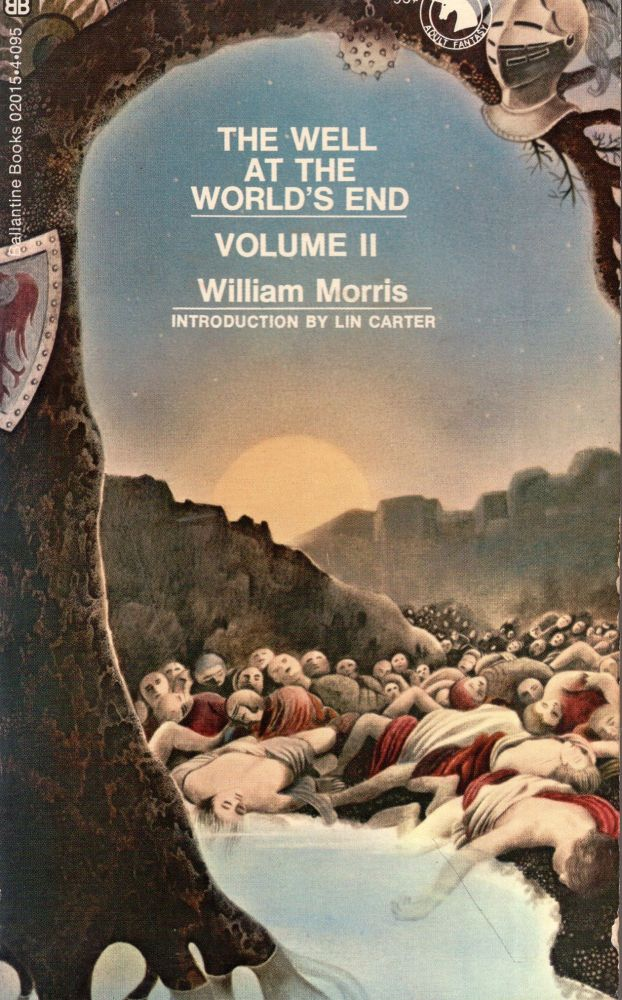 The Well at the World's End, Vol. 2 (Adult fantasy). William Morris.