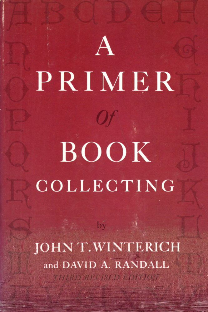 Primer of Book Collecting. John Winterich.