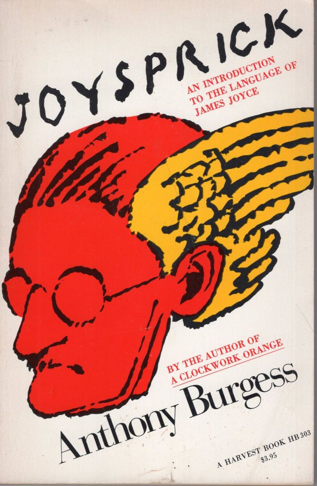 Joysprick: An Introduction to the Language of James Joyce. Anthony Burgess.