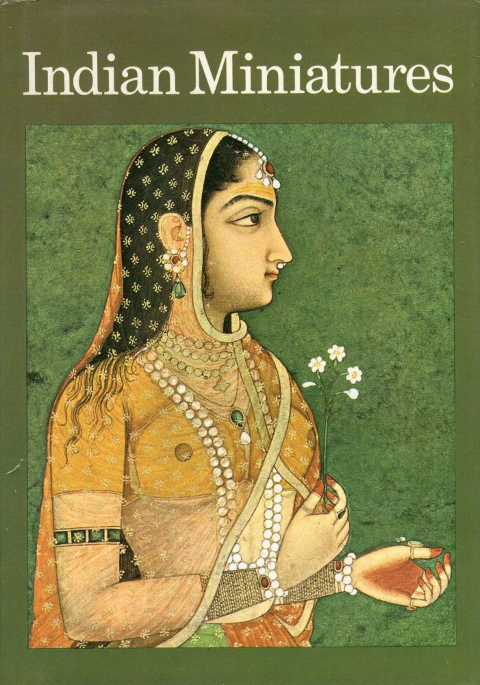 Indian Miniatures: 73 Plates in Full Color. Mario Bussagli.