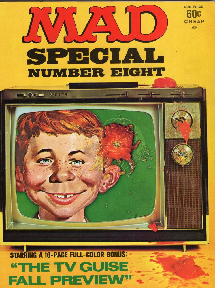 MAD Magazine Special Number Eight -- Starring a 16-page Full-Color Bonus: 'The TV Guise Fall Preview'. William M. Gaines, Albert B. Feldstein, Jack Rickard, Lou Silverstone, Max Brandel, Earl Doud, Frank Jacobs, Jack Davis, Jr. Paul Coker, Don Edwing.