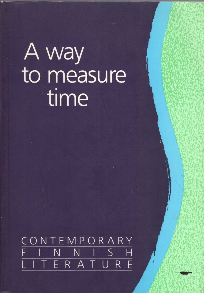 A Way to Measure Time: Contemporary Finnish Literature