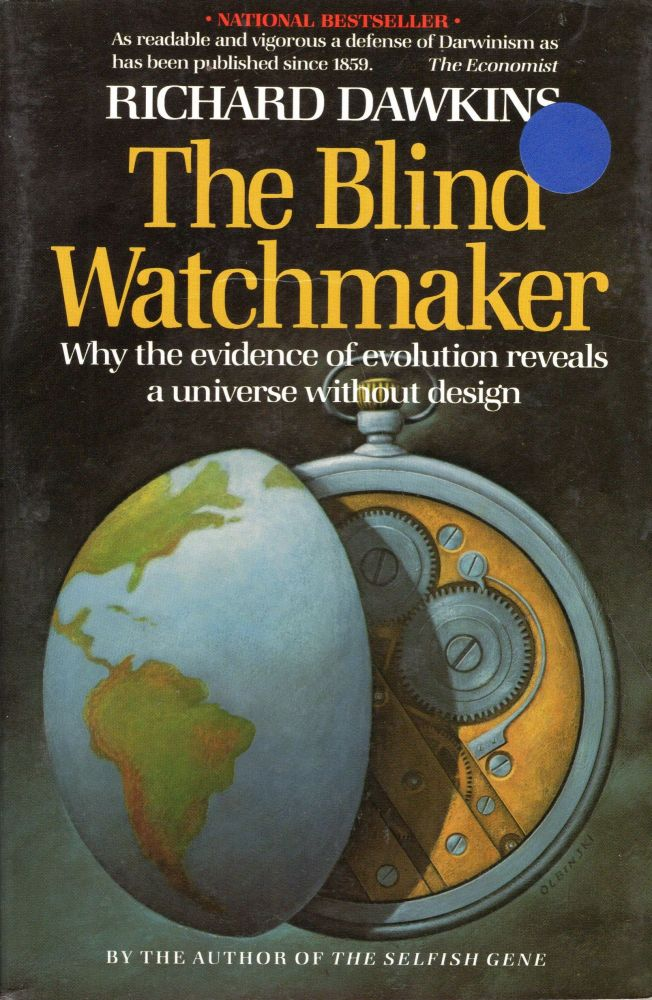 Blind Watchmaker Why the Evidence. Richard Dawkins.