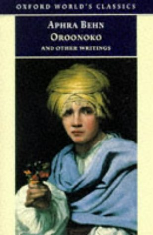 Oroonoko, and Other Writings (Oxford World's Classics). Aphra Behn.