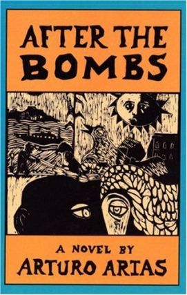 After the Bombs. ASA ZATZ ARTURO ARIAS
