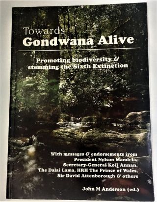 Towards Gondwana alive: Promoting biodiversity & stemming the sixth extinction