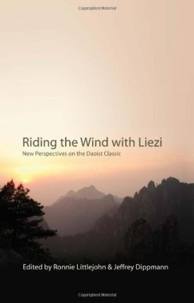 Riding the Wind With Liezi: New Perspectives on the Daoist Classic (S U N Y Series in Chinese...