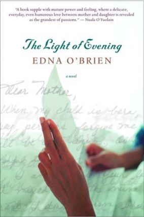 The Light of Evening. EDNA OBRIEN.