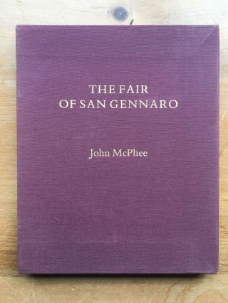 The Fair of San Gennaro. John McPhee.