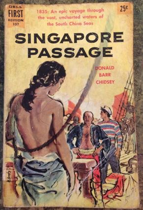 Singapore Passage. Donald Barr Chidsey.