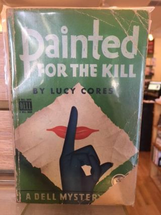Painted for the Kill. Lucy Cores