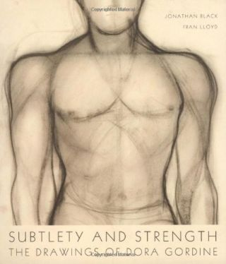 Subtlety and Strength: The Drawings of Dora Gordine. Fran Lloyd Jonathan Black
