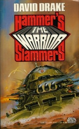 The Warrior (Hammer's Slammers, No 5). David Drake.