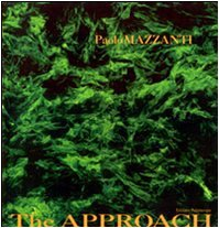 The Approach (English and Italian Edition). Paolo Mazzanti.