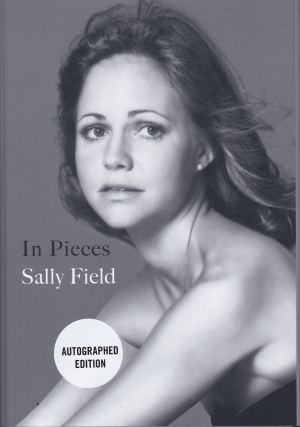 In Pieces -- SIGNED COPY. Sally Field